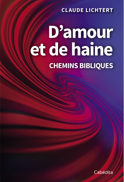 D'AMOUR ET DE HAINE