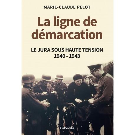 LA LIGNE DE DEMARCATION