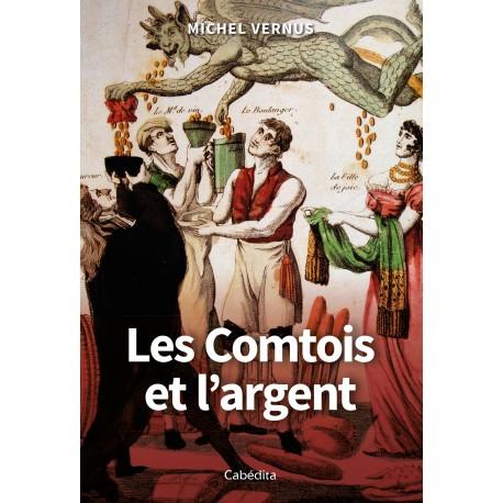 LES COMTOIS ET L'ARGENT