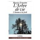 L'ARBRE DE VIE - L´HOMME ET LA FORÊT