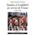 VAUDOIS ET CONFEDERES AU SERVICE DE FRANCE