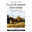 LA VIE DES PAYSANS FRANC-COMTOIS