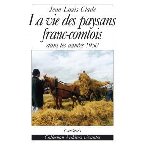 LA VIE DES PAYSANS FRANC-COMTOIS/15E