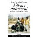 AILLEURS AUTREMENT - FRANCE-YÉMEN À VÉLO