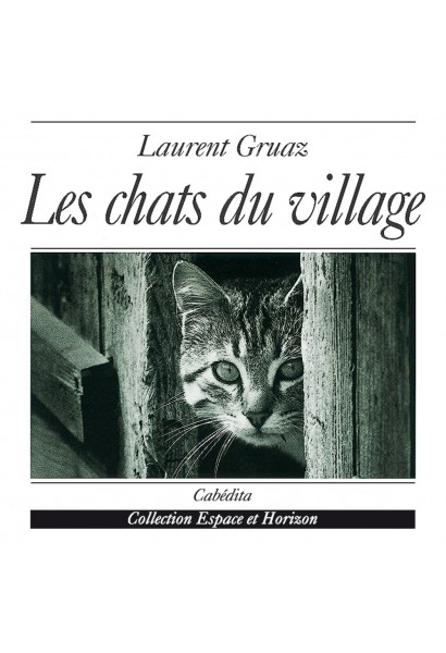 LES CHATS DU VILLAGE
