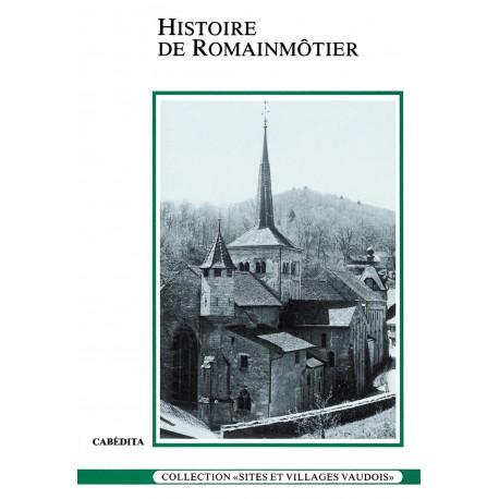 HISTOIRE DE ROMAINMÔTIER