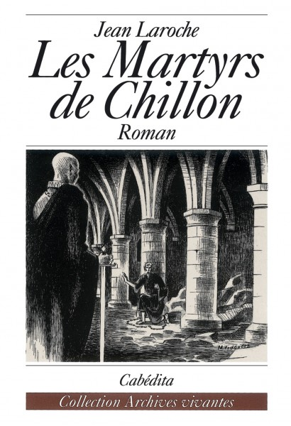 LES MARTYRS DE CHILLON