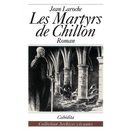 LES MARTYRS DE CHILLON