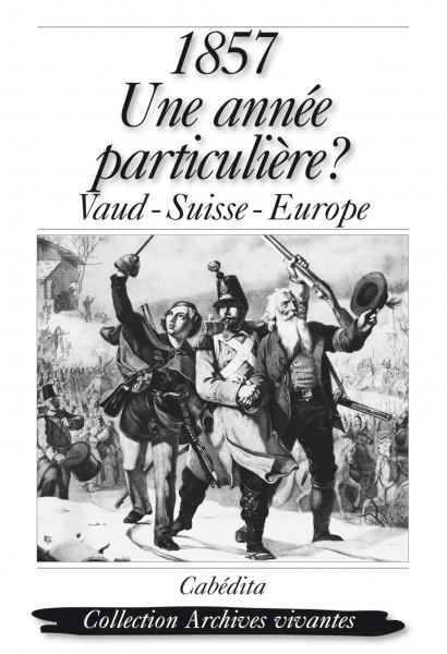 1857, UNE ANNÉE PARTICULIÈRE?