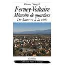FERNEY-VOLTAIRE, MÉMOIRE DE QUARTIERS
