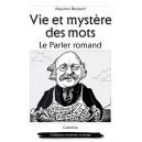 VIE ET MYSTÈRE DES MOTS
