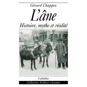 L'ÀNE - HISTOIRE, MYTHE ET RÉALITÉ/4E
