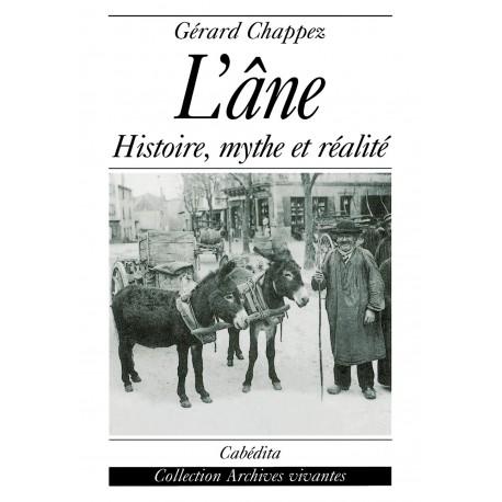 L'ÀNE - HISTOIRE, MYTHE ET RÉALITÉ
