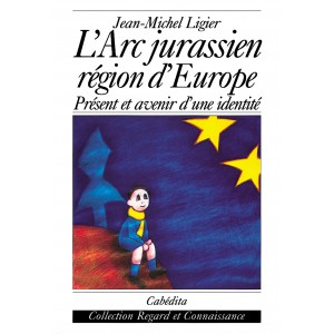 L'ARC JURASSIEN RÉGION D´EUROPE