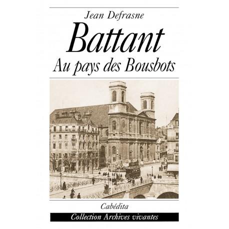 BATTANT - AU PAYS DES BOUSBOTS