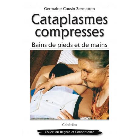 CATAPLASMES, COMPRESSES