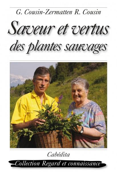 SAVEUR ET VERTUS DES PLANTES SAUVAGES