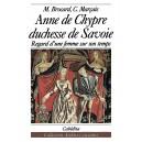 ANNE DE CHYPRE DUCHESSE DE SAVOIE