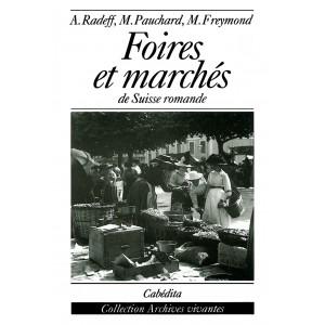FOIRES ET MARCHÉS DE SUISSE ROMANDE/9D