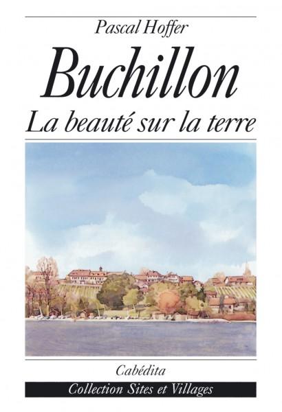 BUCHILLON - LA BEAUTÉ SUR LA TERRE