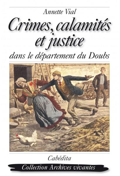 CRIMES, CALAMITÉS ET JUSTICE
