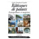 BÂTISSEURS DE PALACES
