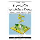 LIEUX-DITS ENTRE RHÔNE ET DRANSE