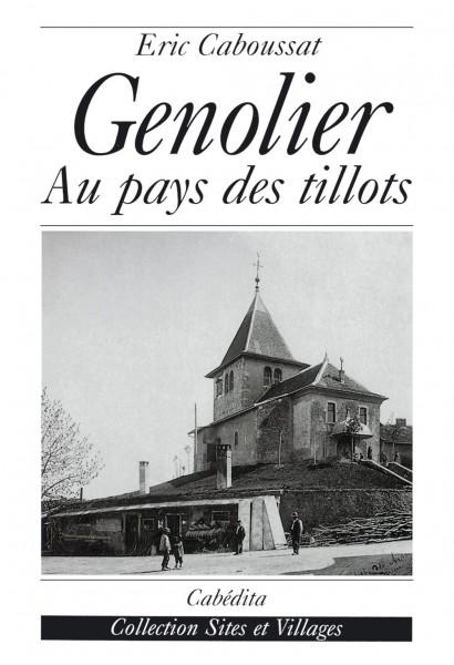 GENOLIER - AU PAYS DES TILLOTS