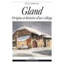 GLAND - ORIGINE ET HISTOIRE D´UN VILLAGE