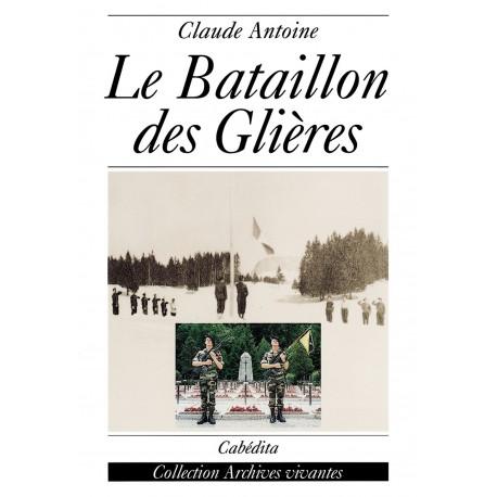 LE BATAILLON DES GLIÈRES