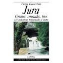 JURA - GROTTES, CASCADES, LACS...