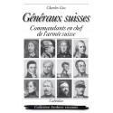 GÉNÉRAUX SUISSES - COMMANDANTS EN CHEF
