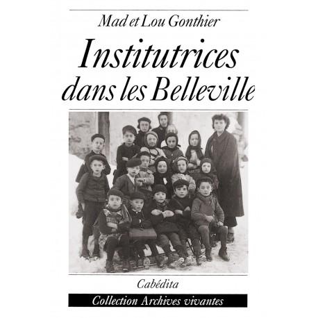 INSTITUTRICES DANS LES BELLEVILLE