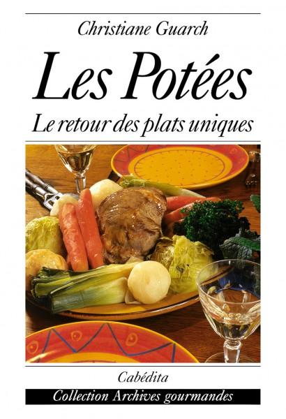 LES POTÉES - LE RETOUR DES PLATS UNIQUES