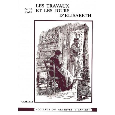 LES TRAVAUX ET LES JOURS D'ÉLISABETH