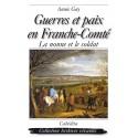 GUERRES ET PAIX EN FRANCHE-COMTÉ