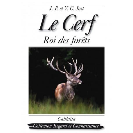 LE CERF -  ROI DES FORÊTS