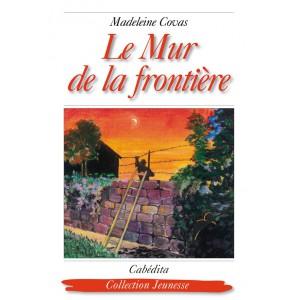 LE MUR DE LA FRONTIÈRE/7F
