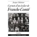 CARNETS D'UN ÉCOLIER DE FRANCHE-COMTÉ