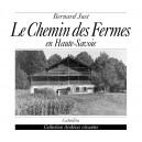 LE CHEMIN DES FERMES EN HAUTE-SAVOIE