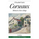 CORSEAUX - MÉMOIRES D'UN VILLAGE