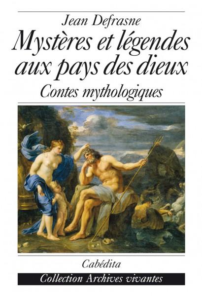 MYSTÈRES ET LÉGENDES AUX PAYS DES DIEUX