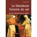 LA FABULEUSE HISTOIRE DU SEL
