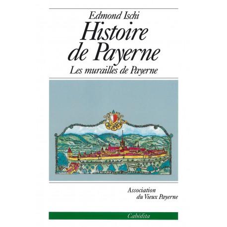 HISTOIRE DE PAYERNE - LES MURAILLES