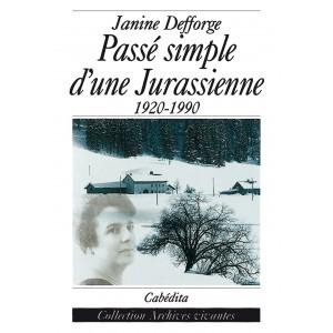 PASSÉ SIMPLE D´UNE JURASSIENNE - 1920-1990/15C