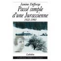 PASSÉ SIMPLE D´UNE JURASSIENNE - 1920-1990