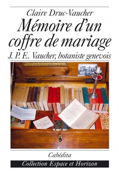 MÉMOIRE D'UN COFFRE DE MARIAGE