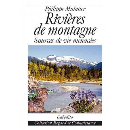 RIVIÈRES DE MONTAGNE