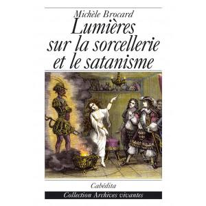 LUMIÈRES SUR LA SORCELLERIE ET LE SATANISME/12F