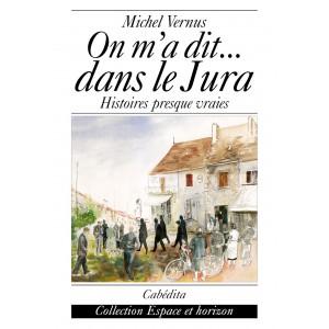 ON M'A DIT... DANS LE JURA/1terC